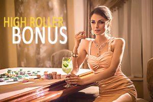 Roulette Bonuses High Roller Bonus