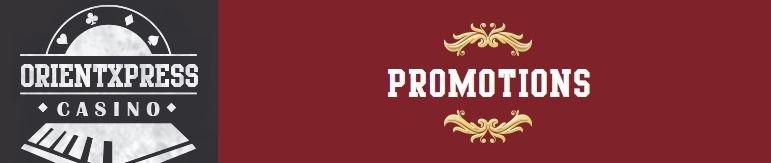 OrientXpress Promotions