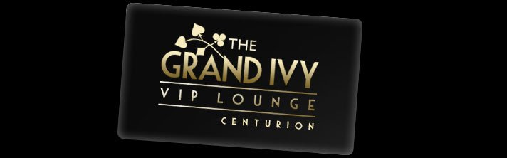 Grand Ivy VIP Lounge Centurion